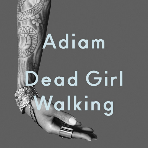 """Dead Girl Walking"""