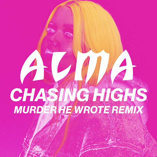 Chasing Highs (Murder He Wrote remix)