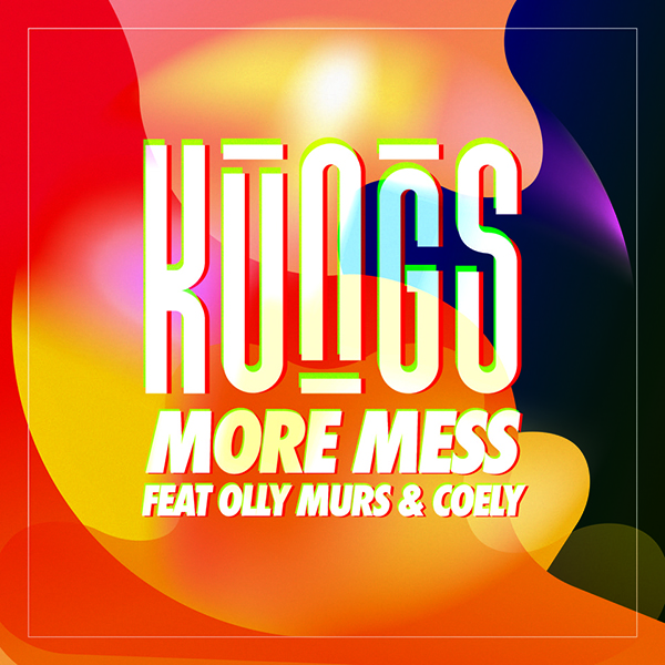 More Mess ft. Olly Murs & Coely