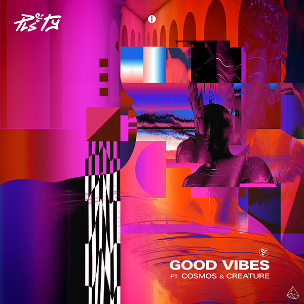 PLS&TY, Cosmos & Creature – Good Vibes